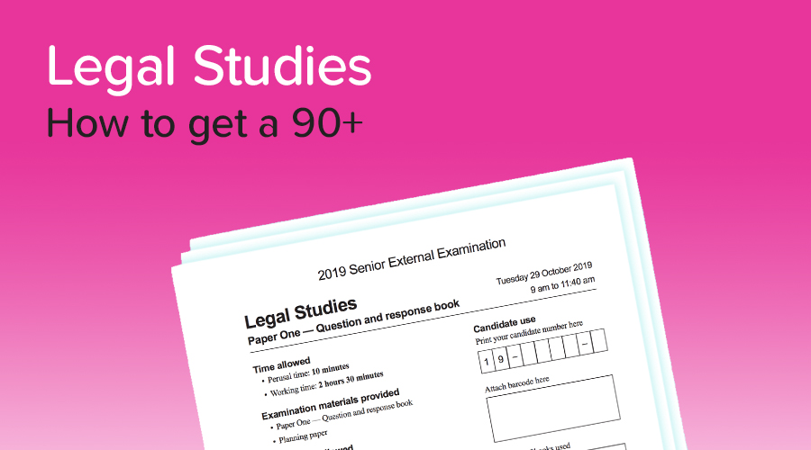 Banner of How to get a 90+ in Legal Studies!