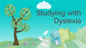 Thumbnail of Dyselxia - Study Tips for Dyslexic Students