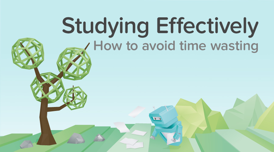Banner of 6 Ways to Make Sure You're Studying Effectively