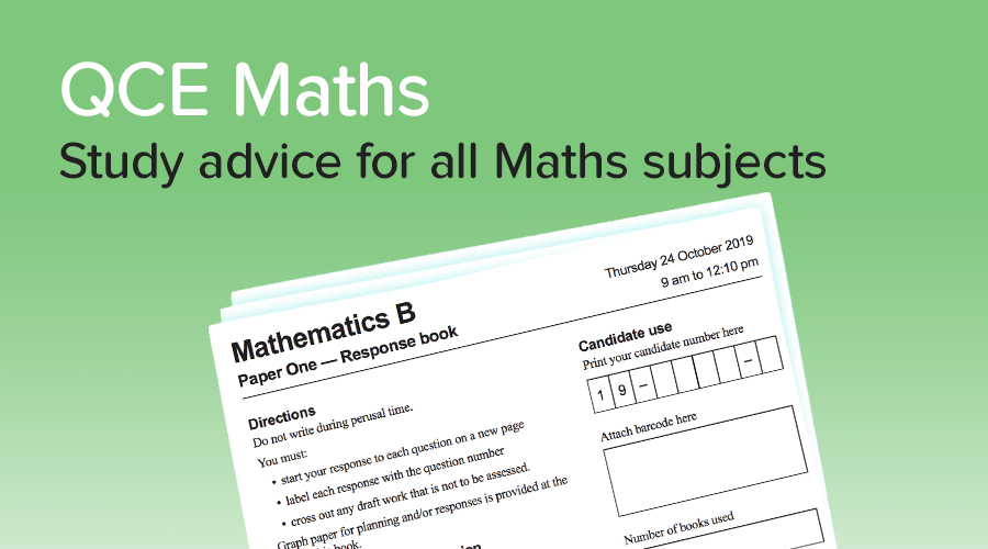 Banner of How to get a 90+ in QCE Maths