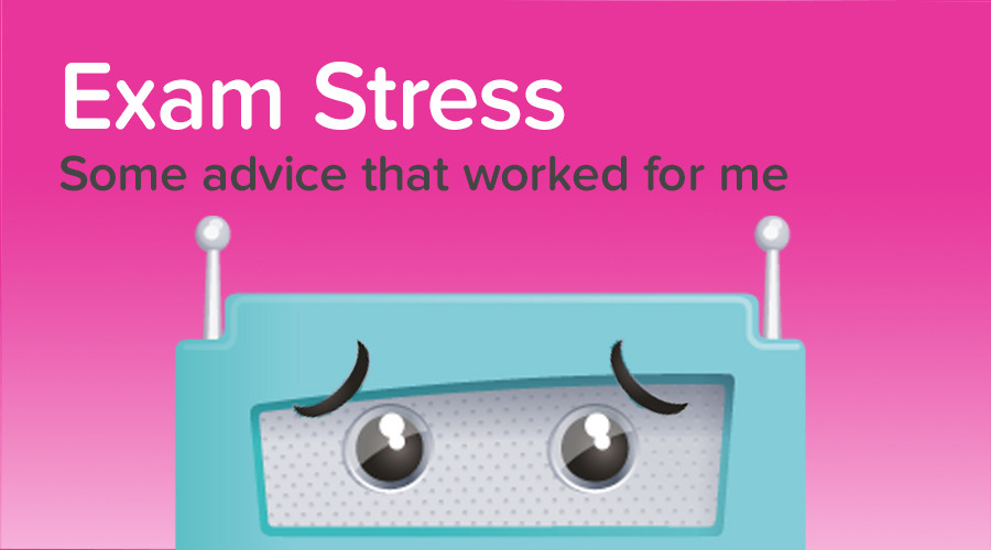 Banner of Exam Stress: some advice that worked for me