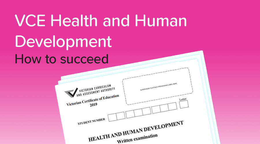 Banner of How to get a 50 in Health & Human Development