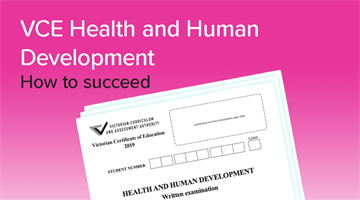 Thumbnail of How to get a 50 in Health & Human Development