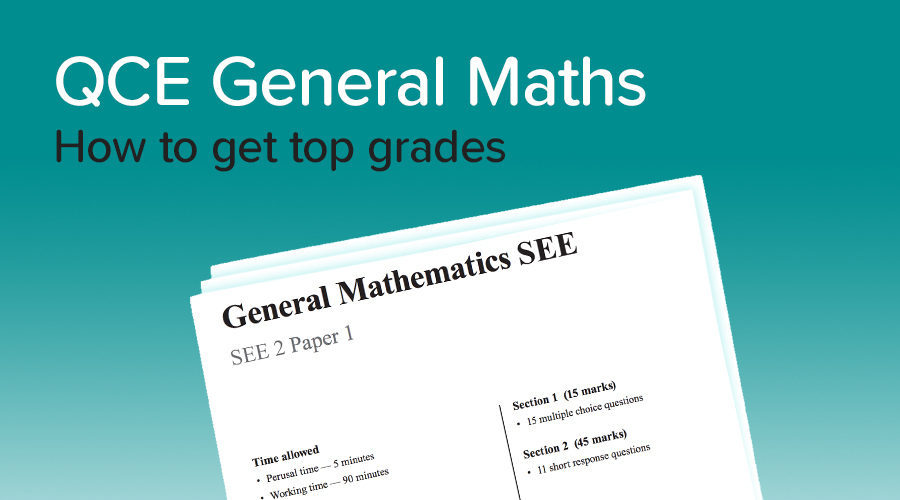 Banner of How to get a 90+ in QCE General Maths!
