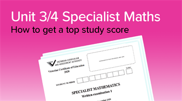 Thumbnail of How to get a 45+ in Specialist Maths!